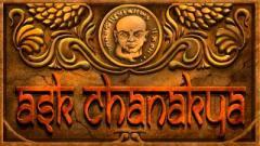 Ask Chanakya
