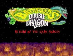 Battletoads & Double Dragon 4: The Return Of Dark Forces