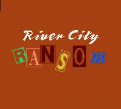 River City: Ransom