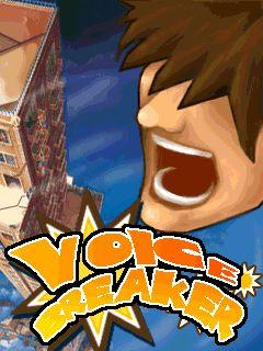 Voice Breaker