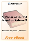 A Doctor of the Old School - Volume 2 for MobiPocket Reader