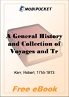 A General History and Collection of Voyages and Travels - Volume 03 for MobiPocket Reader