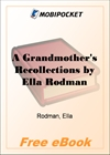 A Grandmother's Recollections for MobiPocket Reader