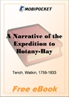 A Narrative of the Expedition to Botany-Bay for MobiPocket Reader