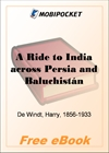 A Ride to India across Persia and Baluchistan for MobiPocket Reader