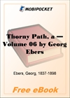 A Thorny Path - Volume 06 for MobiPocket Reader