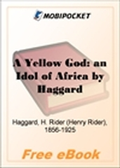 A Yellow God: an Idol of Africa for MobiPocket Reader