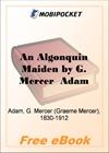 An Algonquin Maiden for MobiPocket Reader
