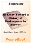 An Essay Toward a History of Shakespeare in Norway for MobiPocket Reader