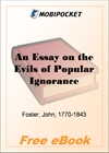 An Essay on the Evils of Popular Ignorance for MobiPocket Reader