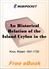 An Historical Relation of the Island Ceylon in the East Indies for MobiPocket Reader