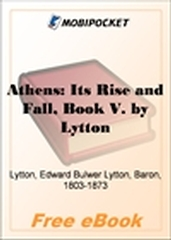 Athens: Its Rise and Fall, Book V for MobiPocket Reader