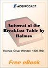 Autocrat of the Breakfast Table for MobiPocket Reader