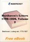 Beethoven's Letters 1790-1826, Volume 2 for MobiPocket Reader