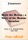 Beric the Briton: a Story of the Roman Invasion for MobiPocket Reader