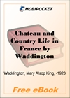 Chateau and Country Life in France for MobiPocket Reader