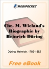 Chr. M. Wieland's Biographie for MobiPocket Reader
