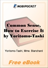 Common Sense, How to Exercise It for MobiPocket Reader