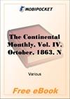 Continental Monthly, Vol. IV. October, 1863, No. IV for MobiPocket Reader