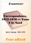 Correspondance, 1812-1876 - Tome 2 for MobiPocket Reader