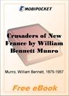 Crusaders of New France, Volume 4 for MobiPocket Reader