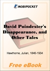 David Poindexter's Disappearance, and Other Tales for MobiPocket Reader