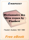 Dictionnaire des idees recues for MobiPocket Reader