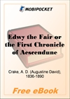 Edwy the Fair or the First Chronicle of Aescendune for MobiPocket Reader