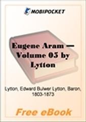 Eugene Aram, Volume 4 for MobiPocket Reader