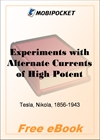 Experiments with Alternate Currents of High Potential and High Frequency for MobiPocket Reader