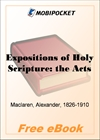 Expositions of Holy Scripture: the Acts for MobiPocket Reader