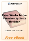 Four Weeks in the Trenches The War Story of a Violinist for MobiPocket Reader