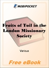 Fruits of Toil in the London Missionary Society for MobiPocket Reader