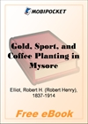 Gold, Sport, and Coffee Planting in Mysore for MobiPocket Reader