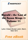 Harold: the Last of the Saxon Kings - Volume 11 for MobiPocket Reader