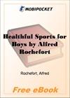 Healthful Sports for Boys for MobiPocket Reader