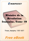 Histoire de la Revolution francaise, Tome 10 for MobiPocket Reader