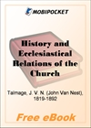 History and Ecclesiastical Relations of the Churches of the Presbyterial Order at Amoy, China for MobiPocket Reader