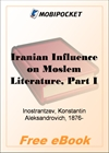 Iranian Influence on Moslem Literature, Part I for MobiPocket Reader