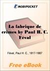 La fabrique de crimes for MobiPocket Reader