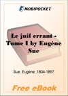 Le juif errant - Tome I for MobiPocket Reader