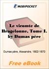 Le vicomte de Bragelonne, Tome I for MobiPocket Reader