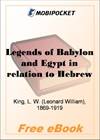 Legends of Babylon and Egypt in relation to Hebrew tradition for MobiPocket Reader
