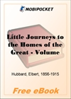 Little Journeys to the Homes of the Great - Volume 01 for MobiPocket Reader