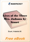 Lives of the Three Mrs. Judsons for MobiPocket Reader