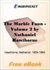 Marble Faun - Volume 2 for MobiPocket Reader