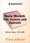 Maria Mitchell: Life, Letters, and Journals for MobiPocket Reader