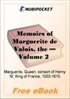 Memoirs of Marguerite de Valois, Volume 2 for MobiPocket Reader
