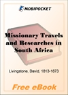 Missionary Travels and Researches in South Africa for MobiPocket Reader