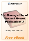 Mr. Murray's List of New and Recent Publications July, 1890 for MobiPocket Reader